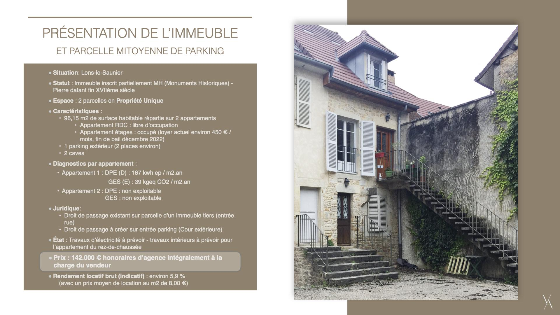 IMMEUBLE 2 APPARTEMENTS ET PARKING - JURA